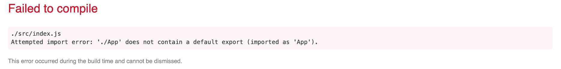 Attempted import error: './App' does not contain a default export